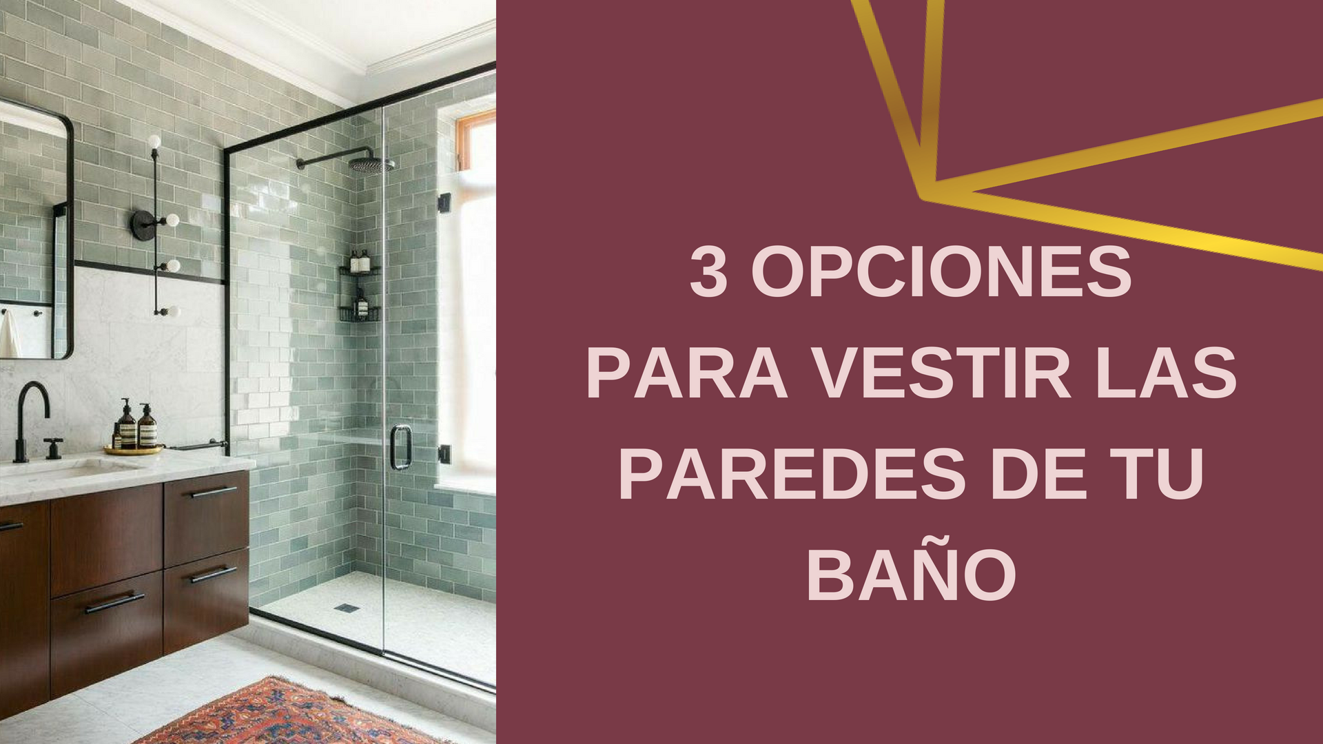 3 opciones para vestir las paredes de tu baño