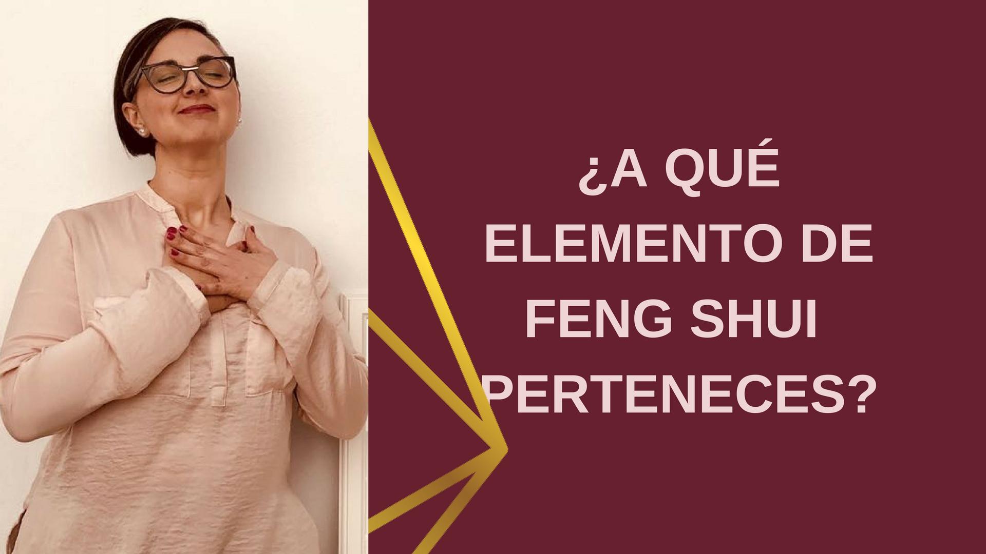 ¿A qué elemento de Feng Shui perteneces?